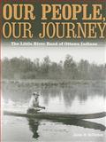 Our People, Our Journey, James M. McClurken, 0870138553