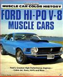 Ford Hi-PO V-8 Muscle Cars, Young, Anthony, 0879388552
