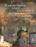 Activities Manual for Programmable Logic Controllers, Petruzella, Frank D., 0078298555