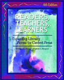 Readers, Teachers, and Learners : Expanding Literacy Across the Content Areas, Brozo, William G. and Simpson, Michele L., 0130978558