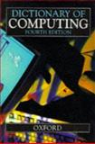 A Dictionary of Computing, , 0198538553