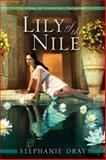 Lily of the Nile, Stephanie Dray, 0425238555