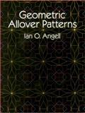 Geometric Allover Patterns, Ian O. Angell, 0486248550