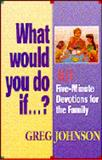 What Would You Do If... ?, Greg Johnson, 0892838558