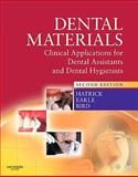 Dental Materials : Clinical Applications for Dental Assistants and Dental Hygienists, Hatrick, Carol Dixon and Eakle, W. Stephan, 1437708552