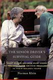 The Senior Driver's Survival Guide, Norman Klein, 1449068553