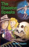 The Skeleton Speaks, Steven Donkin, 1484098552