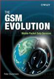 The GSM Evolution : Mobile Packet Data Services, Stuckmann, Peter, 0470848553