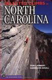 Selected Climbs in North Carolina, Yon Lambert and Harrison Shull, 0898868556