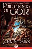 Priest-Kings of Gor, John Norman, 1497648556