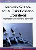 Network Science for Military Coalition Operations 9781615208555