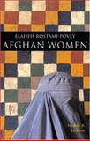 Afghan Women : Identity and Invasion, Rostami-Povey, Elaheh, 1842778552