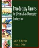 Introductory Circuits for Electrical and Computer Engineering, Nilsson, James W. and Riedel, Susan A., 0130198552