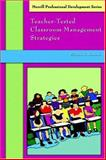 Teacher-Tested Classroom Management Strategies, Nissman, Blossom S., 0131708554