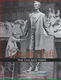 Lorado Taft : The Chicago Years, La France, Robert G., 025203855X