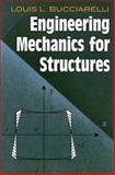 Engineering Mechanics for Structures, Bucciarelli, Louis L., 0486468550
