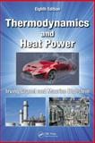 Thermodynamics and Heat Power, Eighth Edition 8th Edition
