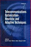 Telecommunications Optimization : Heuristic and Adaptive Techniques, , 0471988553