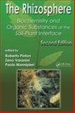 The Rhizosphere : Biochemistry and Organic Substances at the Soil-Plant Interface, , 0849338557