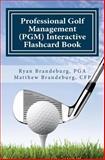 Professional Golf Management (PGM) Interactive Flashcard Book, Matthew Brandeburg, 1463588550