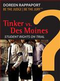 Tinker vs. des Moines, Doreen Rappaport, 1623348552