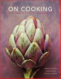 On Cooking, Labensky, Sarah R. and Martel, Priscilla A., 0133458555