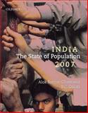 India : The State of Population 2007, Chaurasia, Alok Ranjan and Gulati, S. C., 019569855X