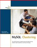 MySQL Clustering, Davies, Alex and Fisk, Harrison, 0672328550
