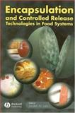 Encapsulation and Controlled Release Technologies in Food Systems, , 0813828554