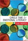 Circle Time for Emotional Literacy, Roffey, Sue, 1412918553