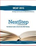 MCAT 2015: Strategy and Practice for Behavioral Sciences, Bryan Schnedeker, 1497478553