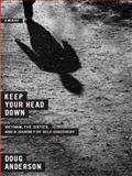 Keep Your Head Down, Doug Anderson, 0393068552