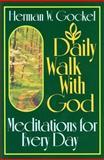 Daily Walk with God, Herman W. Gockel, 0570038553