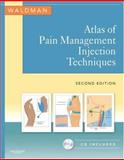 Atlas of Pain Management Injection Techniques, Waldman, Steven D., 1416038558