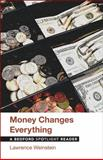 Money Changes Everything : A Bedford Spotlight Reader, Lawrence Weinstein, 1457628554