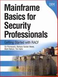 Mainframe Basics for Security Professionals : Getting Started with RACF, Pomerantz, Ori and Vander Weele, Barbara, 0131738569
