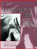 Environmental Risks and Hazards, Cutter, Susan L., 0137538561
