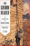 The Grimm Reader, Maria Tatar, 0393338568