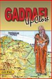 Gaddafi Up-Close, Go Pal, 147755856X