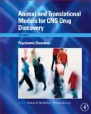 Animal and Translational Models for CNS Drug Discovery Vol. 1 : Psychiatric Disorders, , 0123738563