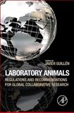 Laboratory Animals : Regulations and Recommendations for Global Collaborative Research, , 0123978564