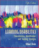 Learning Disabilities : Characteristics, Identification, and Teaching Strategies, Bender, William N., 0205388566