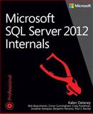 Microsoft SQL Server 2012 Internals, Delaney, Kalen and Beauchemin, Bob, 0735658560