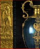 Gothic Art in the Gilded Age : Medieval and Renaissance Treasures in the Gavet-Vanderbilt-Ringling Collection, Brilliant, Virginia, 0916758567