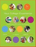 Your College Experience : Strategies for Success, Jewler, A. Jerome and Barefoot, Betsy, 1413018564