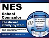 NES School Counselor Flashcard Study System : NES Test Practice Questions and Exam Review for the National Evaluation Series Tests, NES Exam Secrets Test Prep Team, 162733856X