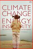 Climate Change and Energy Insecurity 9781844078561