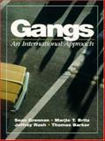 Gangs : An International Approach, Grennan, Sean and Barker, Thomas, 0133248569