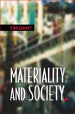 Materiality and Society, Dant, Tim, 0335208568