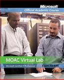 MOAC Virtual Lab Stand-alone to Accompany MOAC 70-646 : Windows Server 2008 Administrator, Package, MOAC, 0470468564